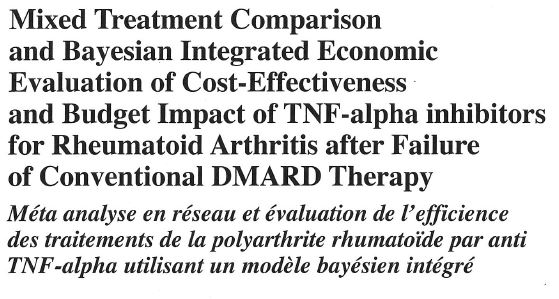MTC, Economic Evaluation and Budget Impact of TNF-alpha inhibitors for Rheumatoid Arthritis after Failure of Conventional DMARD Therapy