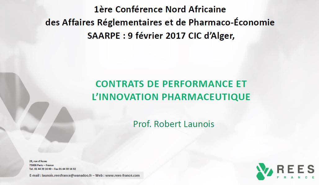 R Launois, Contrats de Performance et l'Innovation Pharmaceutique