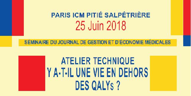 Atelier Technique JGEM – REES : Y a-t-il une vie en dehors des QALYs ?