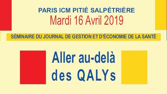 Séminaire REES-JGES 16 Avril 2019 : Aller au-delà des QALYs